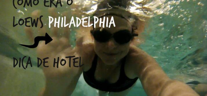 Dica de hotel arrasa quarteirão na Filadélfia | Loews Philadelphia